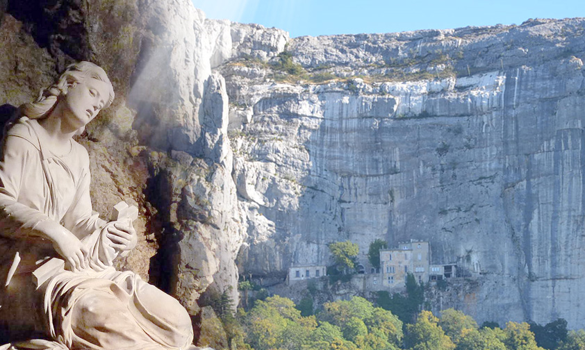 La Sainte-Baume et Marie-Madeleine : la dureté de la pierre, le feu de l'amour, la beauté de la grâce